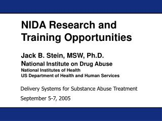 Delivery Systems for Substance Abuse Treatment September 5-7, 2005