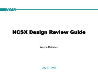 NCSX Design Review Guide