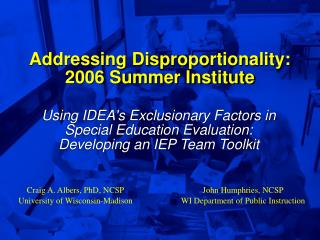 Addressing Disproportionality: 2006 Summer Institute