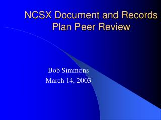 NCSX Document and Records Plan Peer Review
