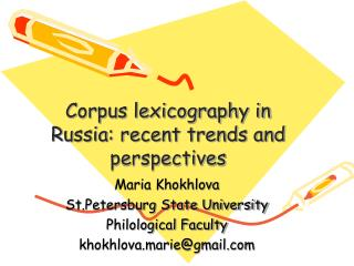 Corpus lexicography in Russia: recent trends and perspectives