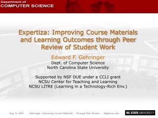 Expertiza: Improving Course Materials and Learning Outcomes through Peer Review of Student Work