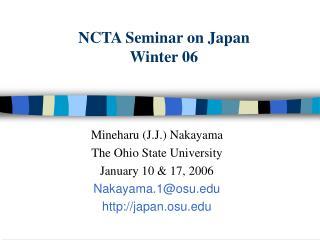 NCTA Seminar on Japan Winter 06