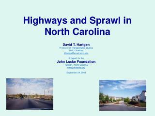 Highways and Sprawl in North Carolina