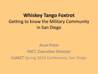 Whiskey Tango Foxtrot Getting to know the Military Community  in San Diego