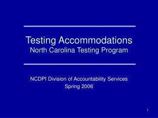Testing Accommodations North Carolina Testing Program