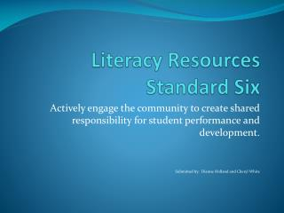 Literacy Resources Standard Six