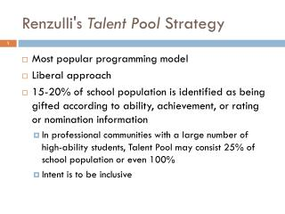 Renzulli's Talent Pool  Strategy