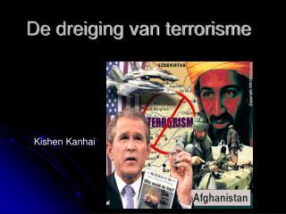 De dreiging van terrorisme