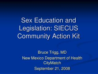 Sex Education and Legislation: SIECUS Community Action Kit