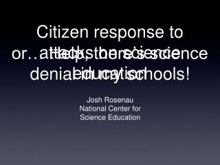 Citizen response to attacks on science education