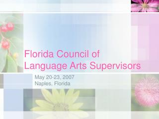 Florida Council of Language Arts Supervisors