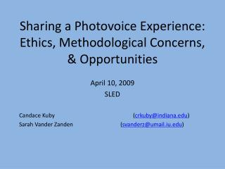 Sharing a Photovoice Experience: Ethics, Methodological Concerns, & Opportunities