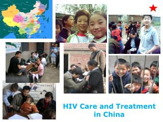 HIV Care and Treatment in China
