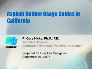 Asphalt Rubber Usage Guides in California