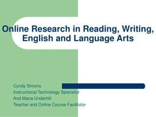 Online Research in Reading, Writing, English and Language Arts