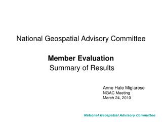 National Geospatial Advisory Committee Member Evaluation Summary of Results