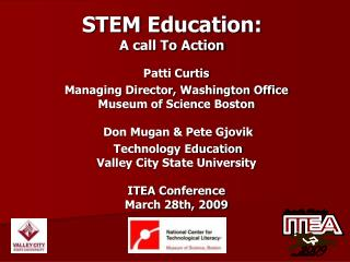 STEM Education:  A call To Action