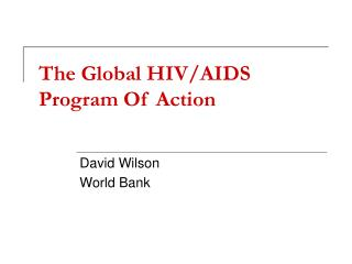The Global HIV/AIDS Program Of Action