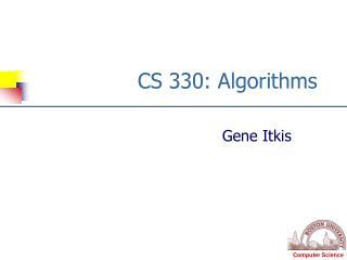 CS 330: Algorithms