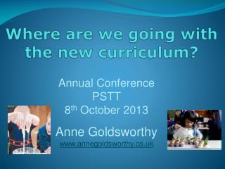 Where are we going with the new curriculum?