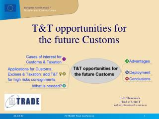 T&T opportunities for the future Customs