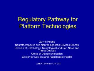 Regulatory Pathway for Platform Technologies