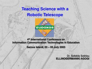 Teaching Science with a  Robotic Telescope