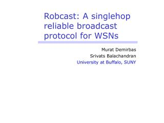 Robcast: A singlehop reliable broadcast protocol for WSNs