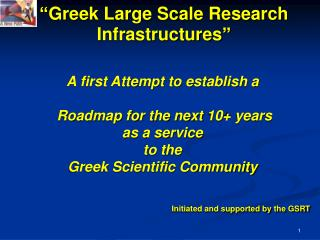 �Greek Large Scale Research Infrastructures�