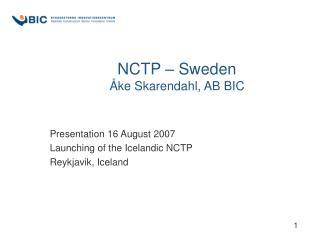 NCTP � Sweden �ke Skarendahl, AB BIC
