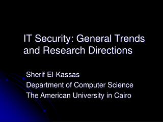 IT Security: General Trends and Research Directions