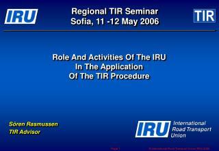 Regional TIR Seminar Sofia, 11 -12 May 2006