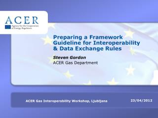 Preparing a Framework Guideline  for  Interoperability & Data Exchange Rules