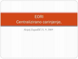 EORI Centralizirano carinjenje,