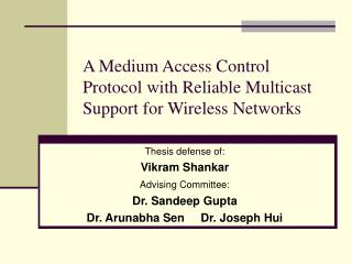 A Medium Access Control Protocol with Reliable Multicast Support for Wireless Networks