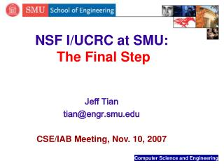 NSF I/UCRC at SMU: The Final Step