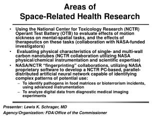 Areas of  Space-Related Health Research