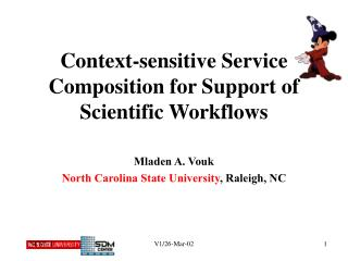 Context-sensitive Service Composition for Support of Scientific Workflows