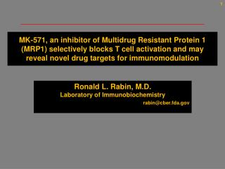 MK-571, an inhibitor of Multidrug Resistant Protein 1 MRP1 selectively blocks T cell activation and may reveal novel dru