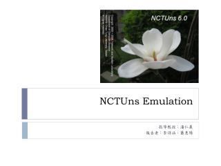 NCTUns Emulation