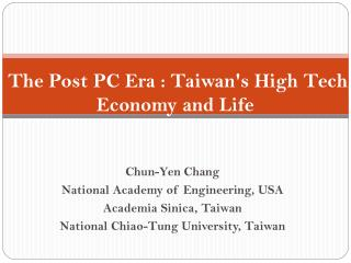 The Post PC Era : Taiwan's High Tech, Economy and Life