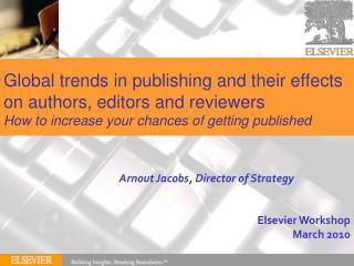 Elsevier Workshop March 2010