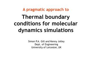 Thermal boundary conditions for molecular dynamics simulations