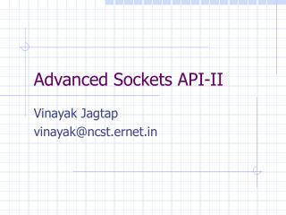 Advanced Sockets API-II