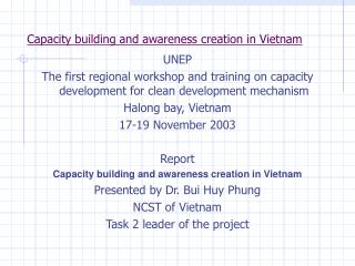 Capacity building and awareness creation in Vietnam
