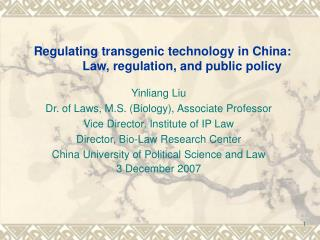 Regulating transgenic technology in China: Law, regulation, and public policy