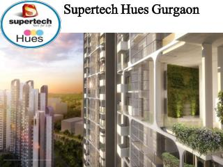 supertech hues New Project Sector 68 Gurgaon (Gurgaon, India