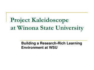Project Kaleidoscope at Winona State University