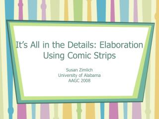 It's All in the Details: Elaboration Using Comic Strips